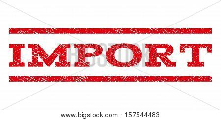 Import watermark stamp. Text caption between parallel lines with grunge design style. Rubber seal stamp with unclean texture. Vector red color ink imprint on a white background.