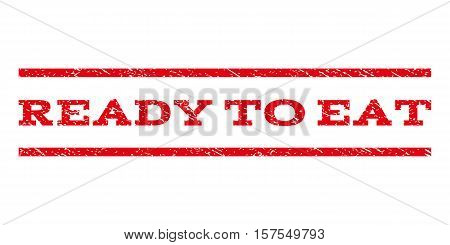 Ready To Eat watermark stamp. Text caption between parallel lines with grunge design style. Rubber seal stamp with scratched texture. Vector red color ink imprint on a white background.