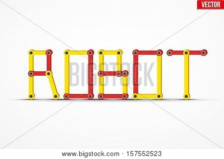Word ROBOT of the mechanical parts. Flat Design. Vector Illustration isolated on background.