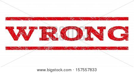 Wrong watermark stamp. Text tag between parallel lines with grunge design style. Rubber seal stamp with unclean texture. Vector red color ink imprint on a white background.