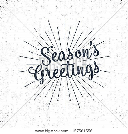 Christmas greetings lettering, holiday wish, saying and vintage label. Season's greeting calligraphy. Seasonal typography design. Vector Illustration. Letters composition with sun bursts