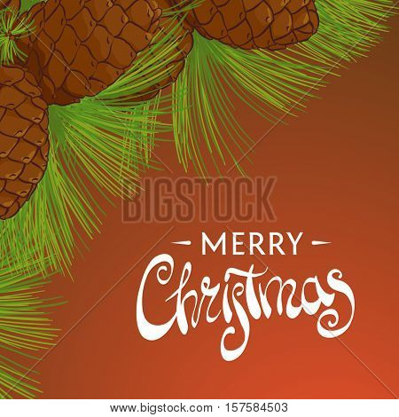 Cedar cones with pine needles and a beautiful inscription Merry Christmas create a holiday atmosphere