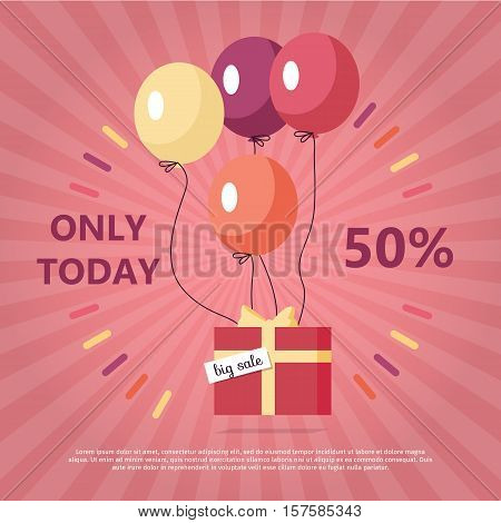Gift box with text big sale flying on balloons. Only today fifty percent discount. Marketing message about price reducing. Sale banner retail purchase. Market commerce. Presents in air. Vector