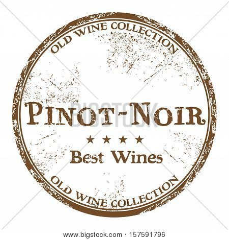 Brown grunge rubber stamp with the text best wines, Pinot Noir, written inside the stamp