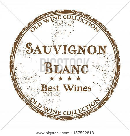 Brown grunge rubber stamp with the text best wines, Sauvignon Blanc, written inside the stamp