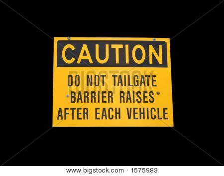 caution do not tailgate sign isolated on black poster