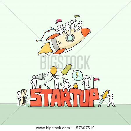 Cartoon working little people with word StartUp. Doodle cute miniature scene of workers with flying rocket. Hand drawn cartoon vector illustration for business design.