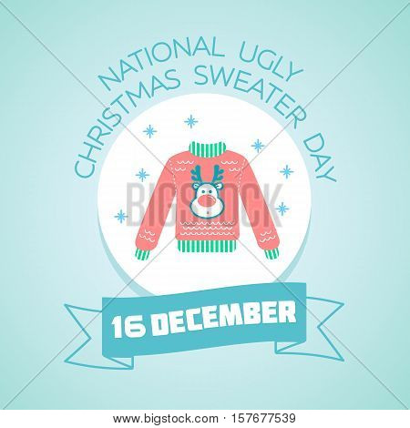 Calendar for each day on December 16. Greeting card. Holiday - National Ugly Christmas Sweater Day. Icon in the linear style