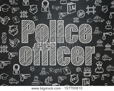 Law concept: Chalk White text Police Officer on School board background with  Hand Drawn Law Icons, School Board