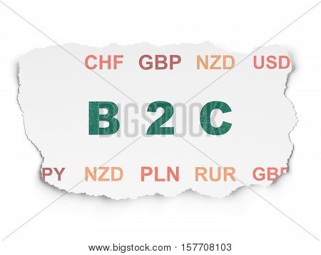 Business concept: Painted green text B2c on Torn Paper background with  Currency