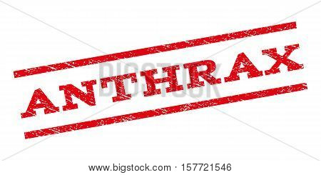 Anthrax watermark stamp. Text tag between parallel lines with grunge design style. Rubber seal stamp with unclean texture. Vector red color ink imprint on a white background.