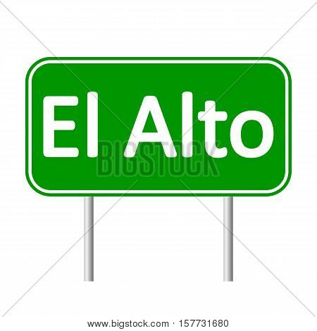 El Alto road sign isolated on white background.
