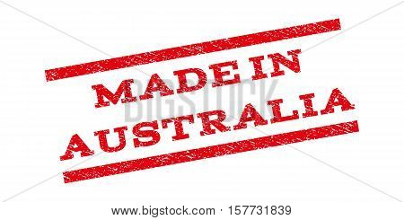 Made In Australia watermark stamp. Text caption between parallel lines with grunge design style. Rubber seal stamp with dust texture. Vector red color ink imprint on a white background.