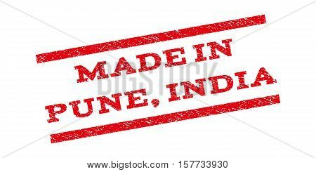 Made In Pune, India watermark stamp. Text tag between parallel lines with grunge design style. Rubber seal stamp with scratched texture. Vector red color ink imprint on a white background.