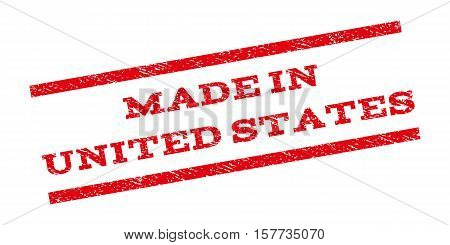 Made In United States watermark stamp. Text tag between parallel lines with grunge design style. Rubber seal stamp with dirty texture. Vector red color ink imprint on a white background.