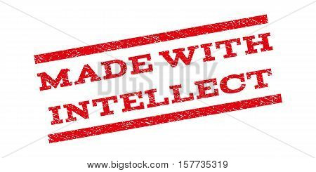 Made With Intellect watermark stamp. Text caption between parallel lines with grunge design style. Rubber seal stamp with dust texture. Vector red color ink imprint on a white background.