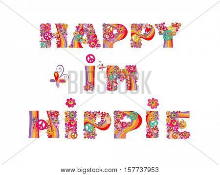 I'm happy, i'm hippie. Hippy print with heart shape, abstract colorful flowers, peace symbol, mushrooms and rainbow