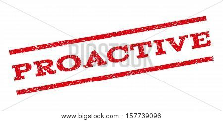 Proactive watermark stamp. Text tag between parallel lines with grunge design style. Rubber seal stamp with unclean texture. Vector red color ink imprint on a white background.