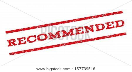 Recommended watermark stamp. Text tag between parallel lines with grunge design style. Rubber seal stamp with unclean texture. Vector red color ink imprint on a white background.