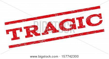 Tragic watermark stamp. Text tag between parallel lines with grunge design style. Rubber seal stamp with dirty texture. Vector red color ink imprint on a white background.