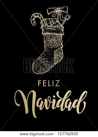 Feliz Navidad Spanish Merry Christmas gold glitter Christmas gifts stocking. Gold glitter gilding sock ornament decoration, presents. Christmas greeting modern trend card, poster lettering design