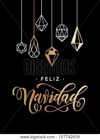 Merry Christmas Spanish Feliz Navidad greeting cards with gold glitter crystal ornaments on black background. Calligraphy lettering