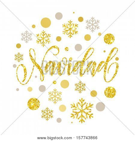 Merry Christmas in Spanish greeting. Navidad card with golden and silver Christmas ornaments decoration of snowflakes. Calligraphic lettering design on white background