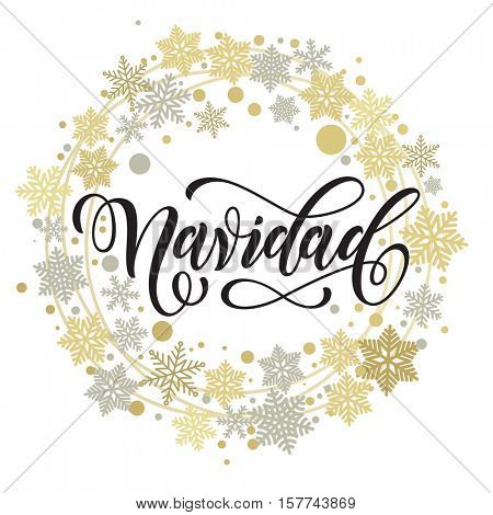 Merry Christmas in Spanish greeting. Feliz Navidad of golden and silver Christmas ornaments and wreath decoration of stars, snowflakes. Calligraphic lettering design