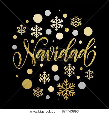 Merry Christmas in Spanish greeting. Navidad card with golden calligraphic lettering design on black background and silver Christmas ornaments decoration of snowflakes