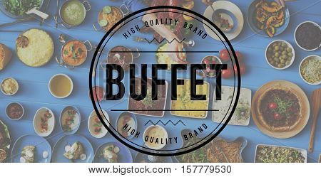 Buffet Food Catering Cuisine Culinary Eating Concept