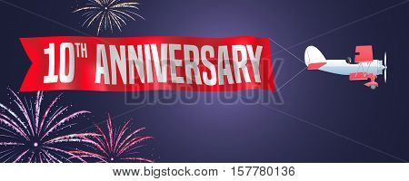 10 years anniversary vector illustration banner flyer icon symbol sign. Design element with biplane and fireworks for 10th anniversary birthday card