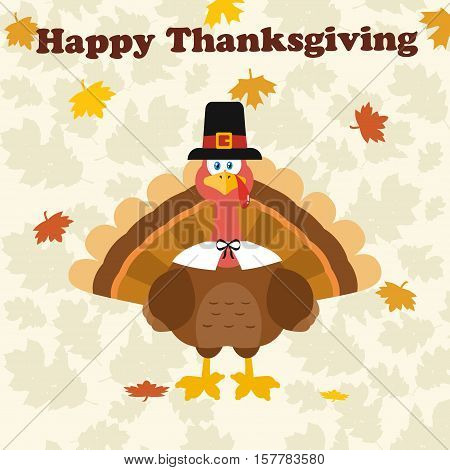 Thanksgiving Turkey Bird Wearing A Pilgrim Hat Under Happy Thanksgiving Text. Illustration Flat Design Over Background With Autumn Leaves