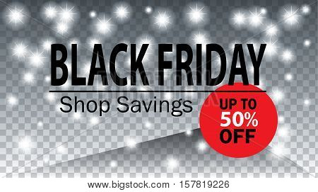 Black Friday Sale Poster with bright sparkles Background. Vector illustration. Sale Discount banner template. Shopping card.
