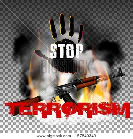 Sign stop terrorism fire with smoke and hand with Kalashnikov machine gun. Isolated objects can be used with any image, text or background.