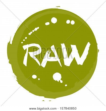 Raw food hand drawn round label isolated vector illustration. Healthy diet and lifestyle vegan symbol. Raw hand sketch icon. Logo for vegetarian restaurant menu, cafe, farm market. Raw food lettering