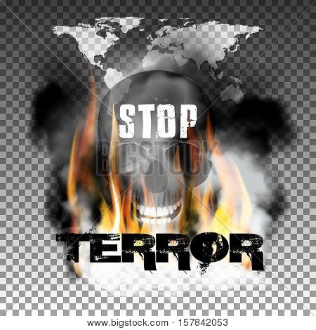 Stop terror in the fire smoke and skull with an inscription in a ragged style and World map. Isolated objects can be used with any image, text or background.