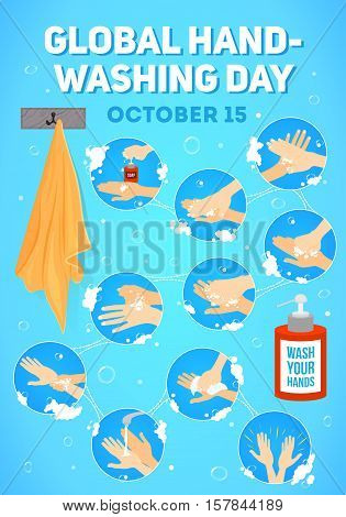 Vector poster for Global Handwashing Day. vector infographic vector illustration. Hands washing medical instructions. Soap bottle and towel. Flat vector icons.