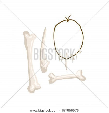 Set Of Primitive Troglodyte Man Made Bone Tools And A Necklace With Animal Teeth. Part Of Prehistoric Neanderthal Caveman And Their Historical Surroundings Collection Of Vector Drawings.