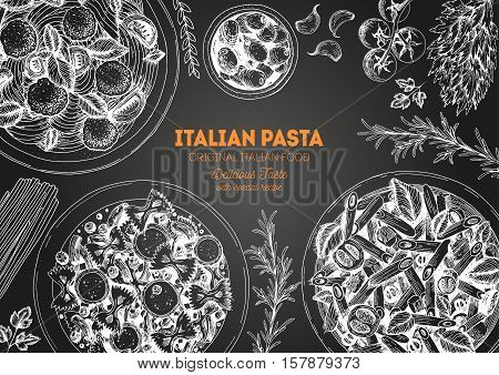 Italian pasta frame. Hand drawn vector illustration of an Italian pasta on chalkboard. Food design template. Farfalle Penne and Spaghetti illustration. Classic italian cuisine.