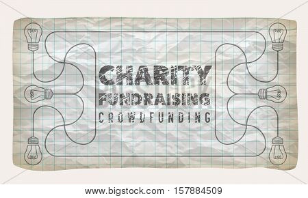 Crumpled graph paper with bulbs and the words charity; fund raising crowd funding