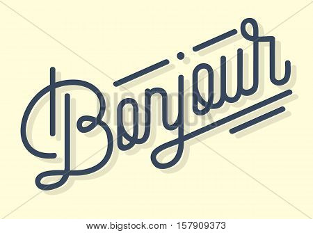 Bonjour Vintage Custom Script Lettering. Retro Cursive Characters Inscription. Oval Pen Calligraphy. Vector Graphic.
