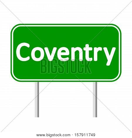 Coventry road sign isolated on white background.