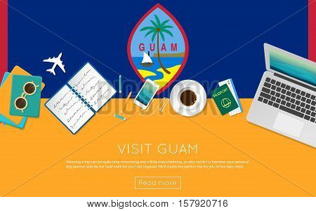 Visit Guam Concept For Your Web Banner Or Print Materials. Top View Of A Laptop, Sunglasses And Coff