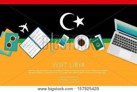 Visit Libya Concept For Your Web Banner Or Print Materials. Top View Of A Laptop, Sunglasses And Cof