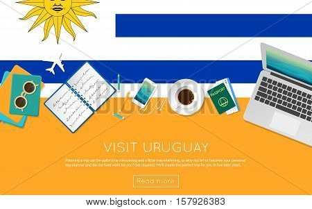 Visit Uruguay Concept For Your Web Banner Or Print Materials. Top View Of A Laptop, Sunglasses And C