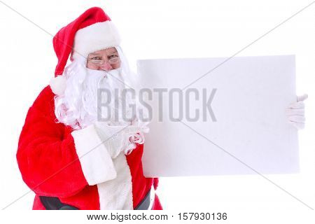 Santa Claus holds a Blank White Sign. Isolated on white with room for your text. Santa can be your Advertising Mascot with your ad on his sign or around him or both. Santa Clause loves Christmas.