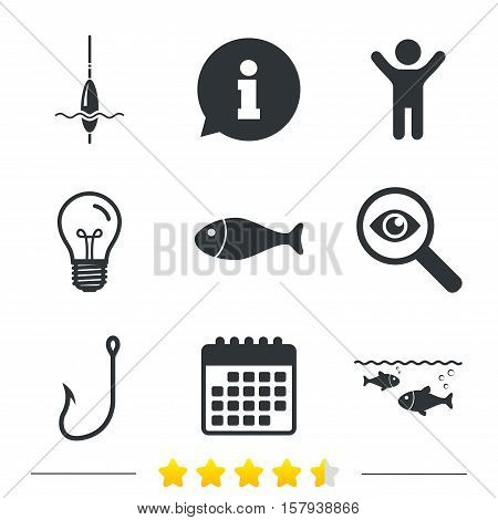 Fishing icons. Fish with fishermen hook sign. Float bobber symbol. Information, light bulb and calendar icons. Investigate magnifier. Vector