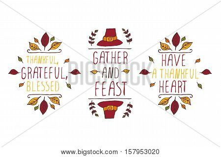 Set of Thanksgiving elements. Hand-sketched typographic elements on white background. Thankful, grateful, blessed. Gather and feast. Have a thankful heart.