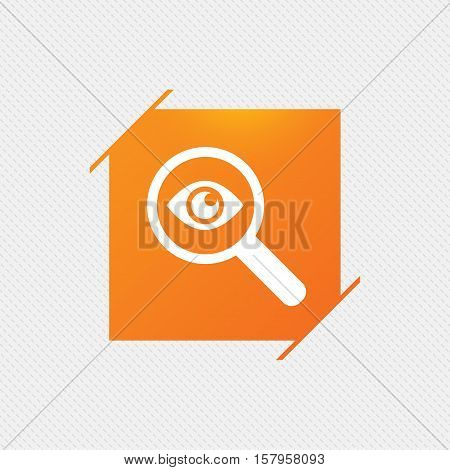 Investigate icon. Magnifying glass with eye symbol. Orange square label on pattern. Vector