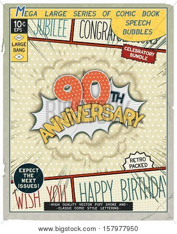 90 th anniversary. Happy birthday placard. Explosion in comic style with realistic puffs smoke. Vector vintage banner poster for web and print template